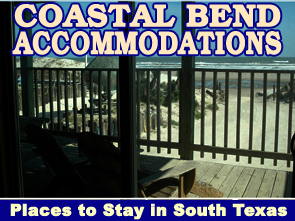 Coastal Bend Accommodations